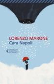 Cara Napoli Ebook di  Lorenzo Marone