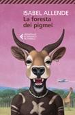 La foresta dei pigmei Ebook di  Isabel Allende