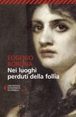 Nei luoghi perduti della follia Ebook di  Eugenio Borgna