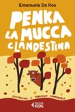 Penka, la mucca clandestina Ebook di  Emanuela Da Ros