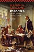 Democrazia. Storia di un'idea tra mito e realtà Ebook di  Massimo L. Salvadori
