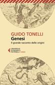 Genesi. Il grande racconto delle origini Ebook di  Guido Tonelli