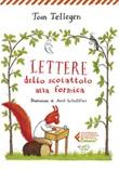 Lettere dello scoiattolo alla formica. Ediz. ad alta leggibilità Ebook di  Toon Tellegen