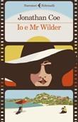 Io e Mr Wilder Ebook di  Jonathan Coe