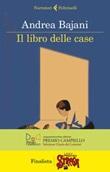 Il libro delle case Ebook di  Andrea Bajani