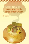 Un' estate con la strega dell'Ovest Ebook di  Kaho Nashiki