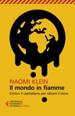 Il mondo in fiamme. Contro il capitalismo per salvare il clima Ebook di  Naomi Klein