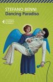 Dancing Paradiso Ebook di  Stefano Benni