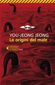 Le origini del male Ebook di  You-jeong Jeong