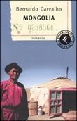 Mongolia Libro di  Bernardo Carvalho