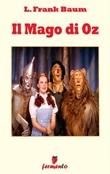 Il mago di Oz Ebook di  L. Frank Baum, L. Frank Baum