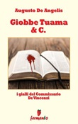 Giobbe Tuama & C. I gialli del commissario De Vincenzi Ebook di  Augusto De Angelis, Augusto De Angelis
