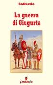 La guerra contro Giugurta Ebook di  C. Crispo Sallustio, C. Crispo Sallustio