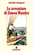 Le avventure di Simon Wander Ebook di  Emilio Salgari, Emilio Salgari
