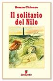 Il solitario del Nilo Ebook di  Renzo Chiosso, Renzo Chiosso