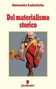 Del materialismo storico Ebook di  Antonio Labriola, Antonio Labriola