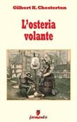 L' osteria volante Ebook di  Gilbert Keith Chesterton, Gilbert Keith Chesterton