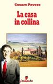La casa in collina Ebook di  Cesare Pavese, Cesare Pavese