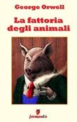 La fattoria degli animali Ebook di  George Orwell, George Orwell