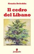Il cedro del Libano Ebook di  Grazia Deledda, Grazia Deledda