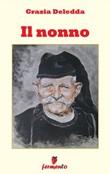 Il nonno Ebook di  Grazia Deledda, Grazia Deledda