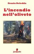 L' incendio nell'oliveto Ebook di  Grazia Deledda, Grazia Deledda