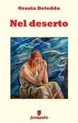 Nel deserto Ebook di  Grazia Deledda