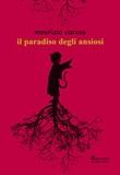 Il paradiso degli ansiosi Libro di  Maurizio Caruso