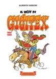 Il west di Gigitex 1982-1988 Ebook di  Alberto Simioni, Alberto Simioni, Alberto Simioni