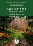 Pachamama. Madre Terra Natura Libro di