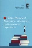 Public history of education. Riflessioni, testimonianze, esperienze Libro di