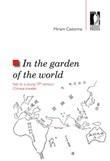 In the garden of the world. Italy to a young 19th century chinese traveler Libro di  Miriam Castorina