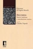 Ricordi. Nuova edizione e introduzione storica. Nuova ediz. Libro di  Giovanni di Pagolo Morelli
