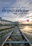 Calcolo e verifica degli impianti di depurazione delle acque reflue. Con software Libro di  Carlo Sigmund