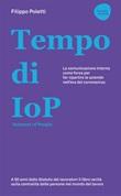 Tempo di IOP Intranet of People. La comunicazione interna come forza per far ripartire le aziende nell'era del coronavirus Libro di  Filippo Poletti