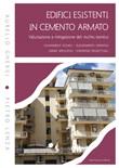 Edifici esistenti in cemento armato. Valutazione e mitigazione del rischio sismico Ebook di  Aurelio Ghersi, Pietro Lenza