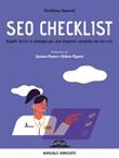 SEO checklist. Aspetti tecnici e strategie per una diagnosi completa del tuo sito Ebook di  Verdiana Amorosi