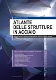 Atlante delle strutture in acciaio. Guida a progettazione ed esecuzione di strutture in acciaio Ebook di  Sebastiano Floridia