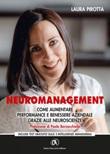 Neuromanagement. Come aumentare performance e benessere aziendale grazie alle neuroscienze Ebook di  Laura Pirotta