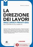 La direzione dei lavori negli appalti privati edili Ebook di  Salvatore Lombardo