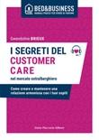 I segreti del customer care nel mercato extra alberghiero. Come creare e mantenere una relazione armoniosa con i tuoi ospiti Ebook di  Gwendoline Brieux
