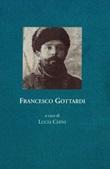 Francesco Gottardi. Memoria della prigionia e del ritorno, 1915-1919 Libro di