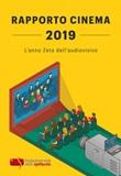 Rapporto cinema 2019. L'anno Zeta dell'audiovisivo Libro di Fondazione Ente dello Spettacolo