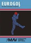 Eurogol 60 anni di Europei in figurina. Ediz. illustrata Libro di  Marco Ferrero, Francesca Fontana, Lorenzo Longhi