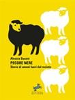 Pecore nere. Storie di umani fuori dal recinto Ebook di  Alessia Susani, Alessia Susani