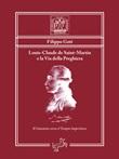 Louis-Claude de Saint-Martin e la via della preghiera. Il cammino verso il tempio imperituro Ebook di  Filippo Goti, Filippo Goti