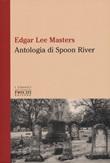 Antologia di Spoon River. Testo inglese a fronte Libro di  Edgar Lee Masters