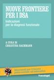 Nuove frontiere per i DSA. Indicazioni per la diagnosi funzionale Ebook di