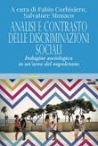 Analisi e contrasto delle discriminazioni sociali. Indagine sociologica in un'area del napoletano Ebook di