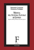 Medusa nel «Systema Naturae» di Linneo. Aspetti della fortuna del mito greco Ebook di  Domenico Laurenza, Elisabetta Poddighe